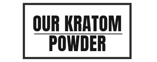 Our Kratom Powder