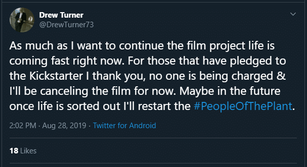 Drew Turner's tweet announcing the cancellation of his film, The People of the Plant