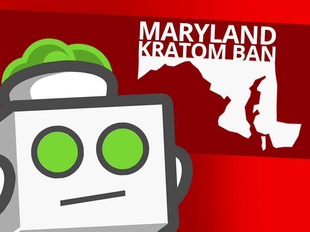 Kratombot looking unnerved by Maryland state
