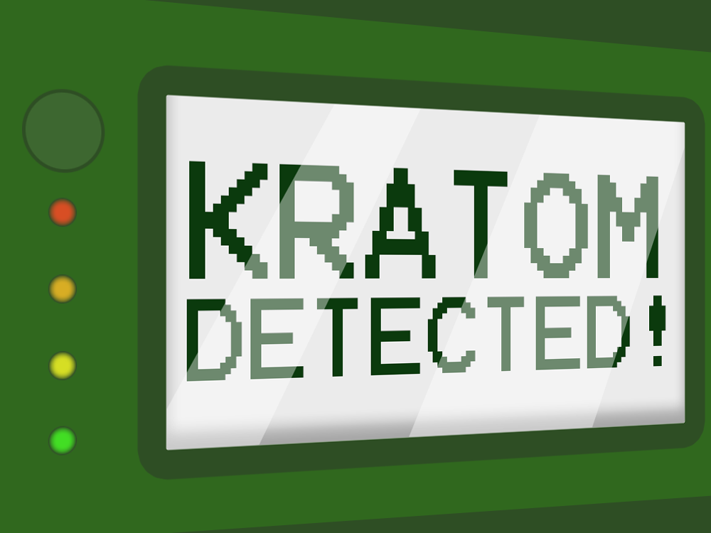 "A kratom detection device with a screen that reads ""KRATOM DETECTED!"""
